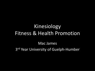 Kinesiology Fitness & Health Promotion