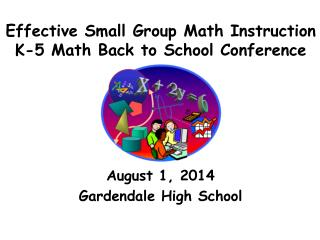 Effective Small Group Math Instruction K-5 Math Back to School Conference