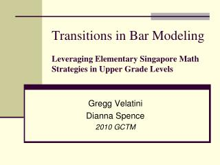 Transitions in Bar Modeling Leveraging Elementary Singapore Math Strategies in Upper Grade Levels