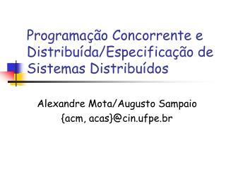 Programação Concorrente e Distribuída/Especificação de Sistemas Distribuídos