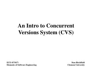 An Intro to Concurrent Versions System (CVS)