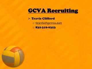 GCVA Recruiting