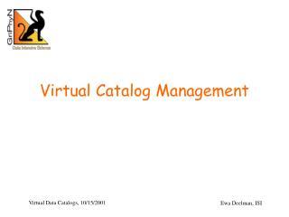 Virtual Catalog Management