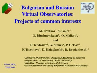 Bulgarian and Russian  Virtual Observatories : Projects of common interests