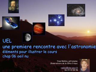 UEL  une premiere rencontre avec l'astronomie éléments pour illustrer le cours  chap 06 oeil nu