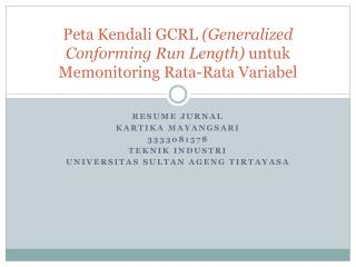 Peta Kendali  GCRL  (Generalized Conforming Run Length) untuk Memonitoring  Rata-Rata  Variabel