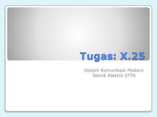 Tugas : X.25