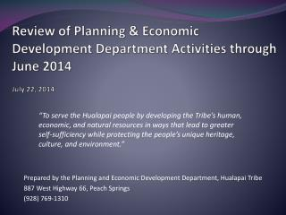 Review of Planning & Economic Development Department Activities through June 2014 July 22, 2014