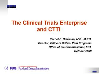 The Clinical Trials Enterprise and CTTI