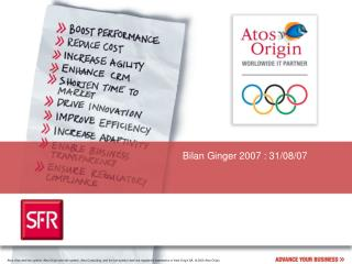 Bilan Ginger 2007 : 31/08/07
