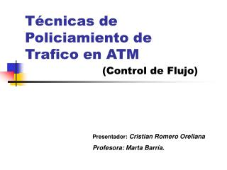 T�cnicas de Policiamiento de Trafico en ATM