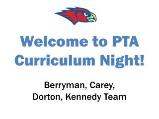 Welcome to PTA Curriculum Night!