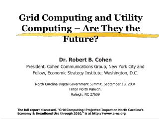 Grid Computing and Utility Computing – Are They the Future?