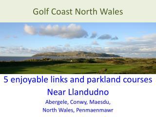 Golf Coast North Wales