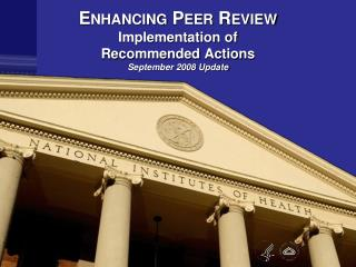 Enhancing Peer Review Implementation of  Recommended Actions September 2008 Update