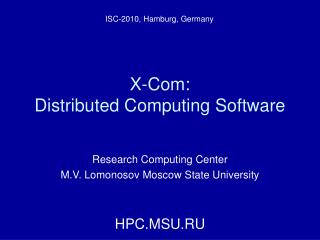 X-Com:  Distributed Computing Software