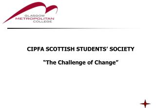 "CIPFA SCOTTISH STUDENTS' SOCIETY ""The Challenge of Change"""
