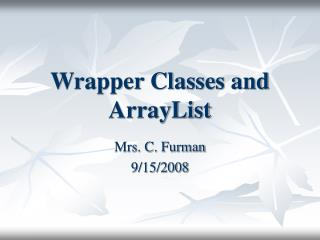 Wrapper Classes and ArrayList