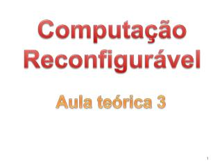 Computa��o Reconfigur�vel