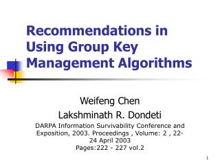 Recommendations in Using Group Key Management Algorithms