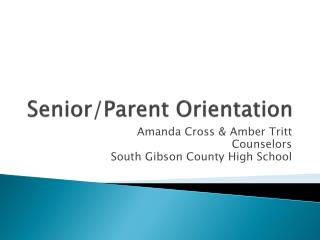Senior/Parent Orientation