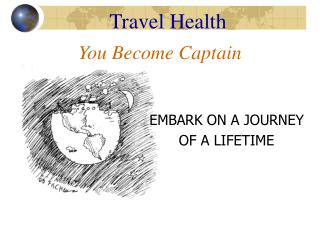You Become Captain