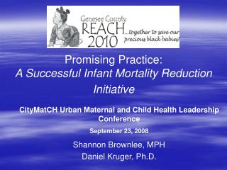 Promising Practice: A Successful Infant Mortality Reduction Initiative