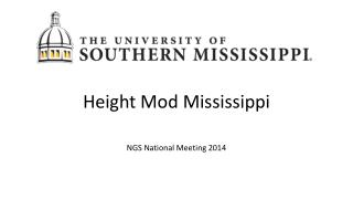 Height Mod Mississippi  NGS National Meeting 2014