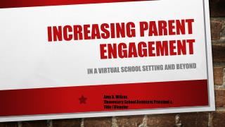 Increasing Parent Engagement
