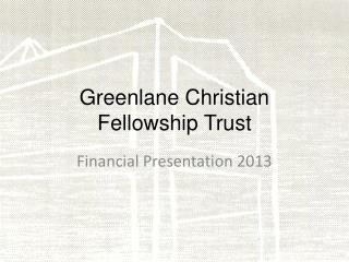 Greenlane Christian Fellowship Trust