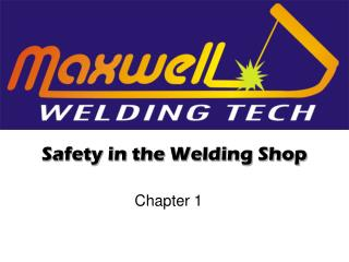 Safety in the Welding Shop