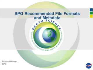 SPG Recommended File Formats  and Metadata