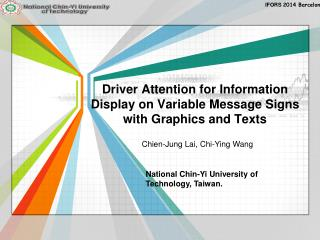 Driver Attention for Information Display on Variable Message Signs  with Graphics and Texts