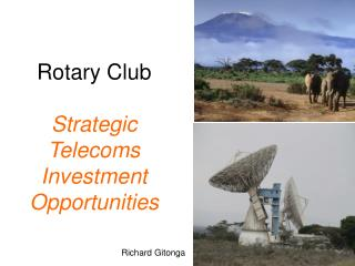 Rotary Club Strategic Telecoms Investment Opportunities