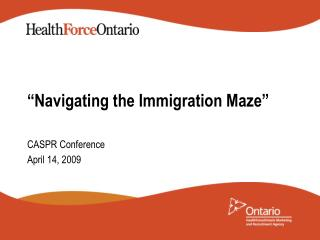 """Navigating the Immigration Maze"""