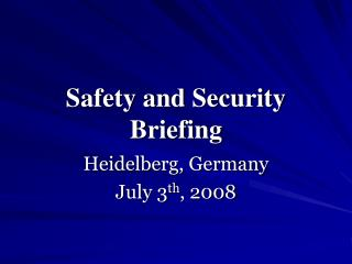 Safety and Security Briefing