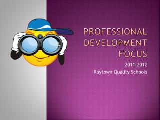 Professional Development Focus