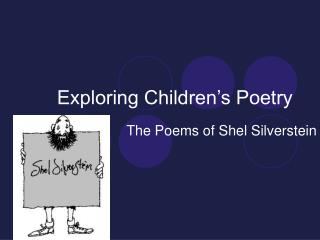 Exploring Children's Poetry