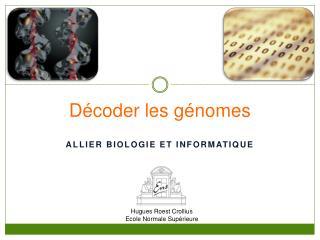 Décoder les génomes