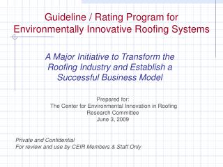 Guideline / Rating Program for Environmentally Innovative Roofing Systems