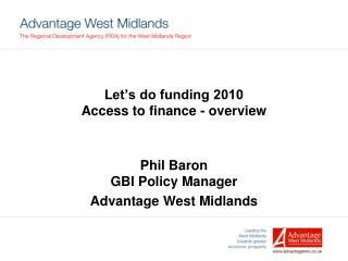Let's do funding 2010 Access to finance - overview