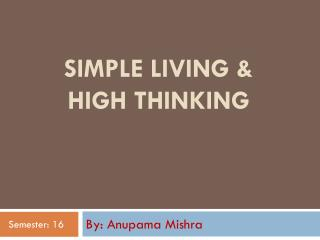 Simple Living & High thinking