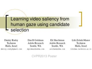 Learning video saliency from human gaze using candidate selection