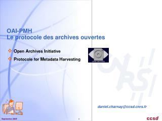 OAI-PMH Le protocole des archives ouvertes