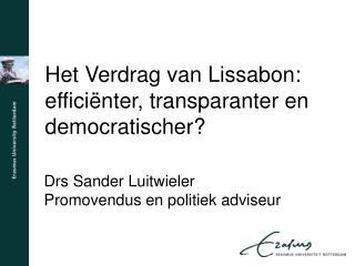 Het Verdrag van Lissabon: efficiënter, transparanter en democratischer?