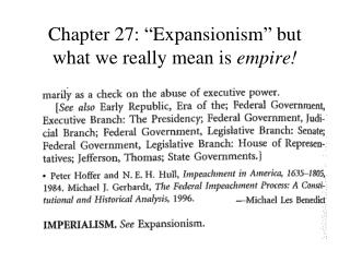 "Chapter 27: ""Expansionism"" but what we really mean is  empire!"