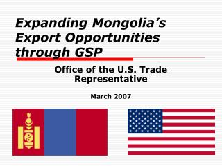 Expanding Mongolia s Export Opportunities through GSP