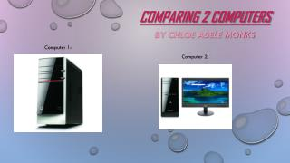 Comparing 2 Computers
