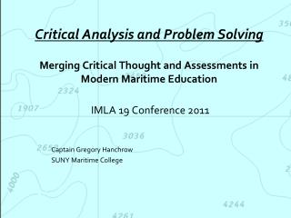 IMLA 19 Conference 2011 Captain Gregory Hanchrow SUNY Maritime College