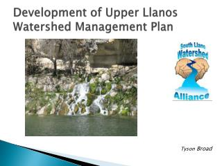 Development of Upper Llanos Watershed Management Plan